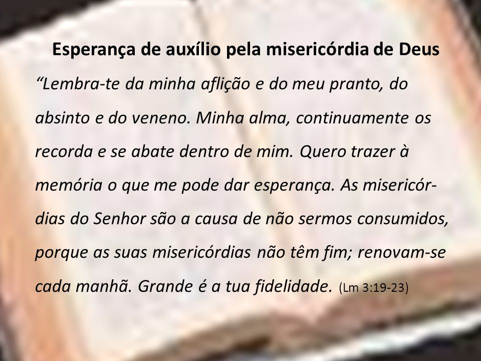 Esperança de auxílio pela misericórdia de Deus
