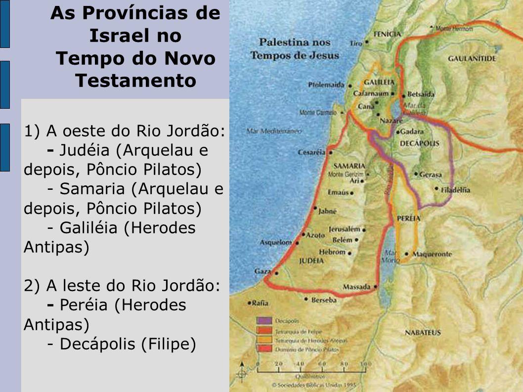 As Províncias de Israel no Tempo do Novo Testamento