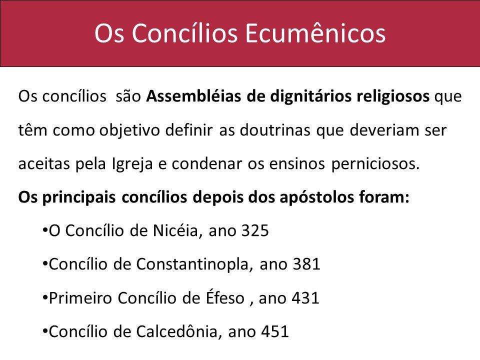 Os Concílios Ecumênicos