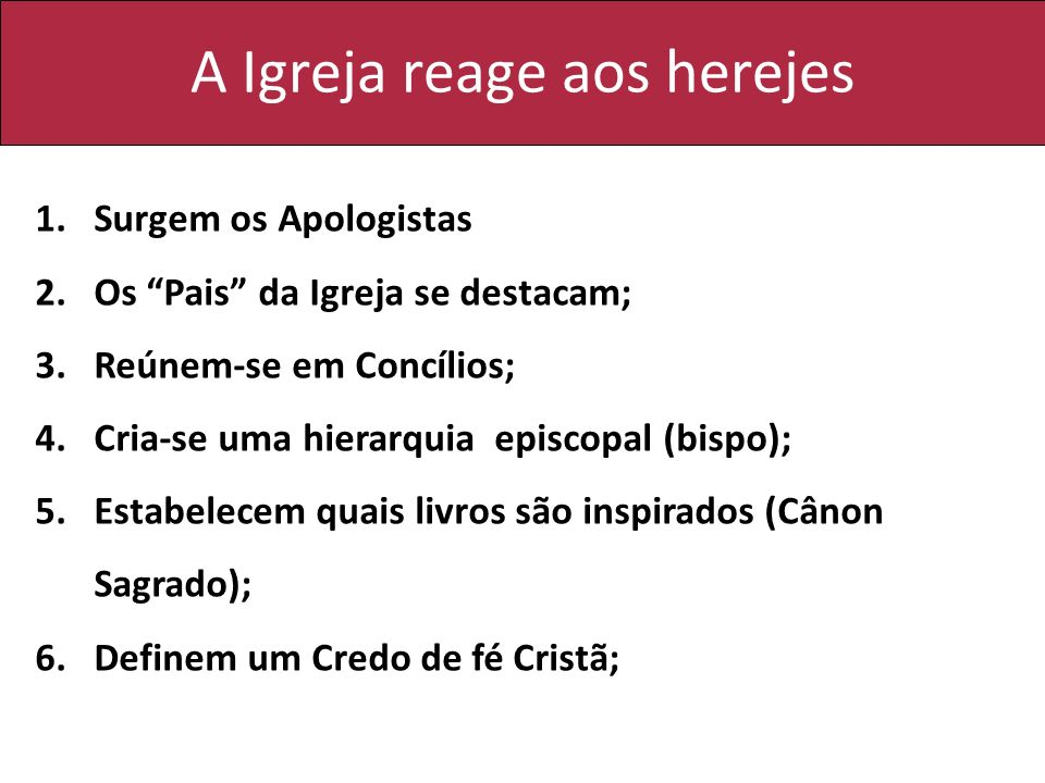 A Igreja reage aos herejes