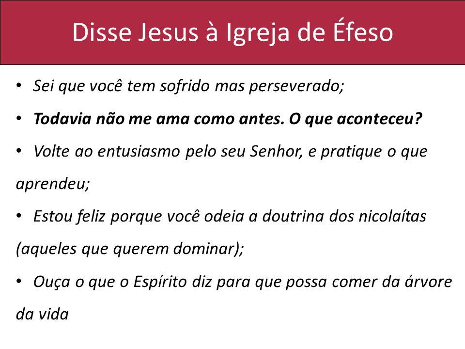 Disse Jesus à Igreja de Éfeso