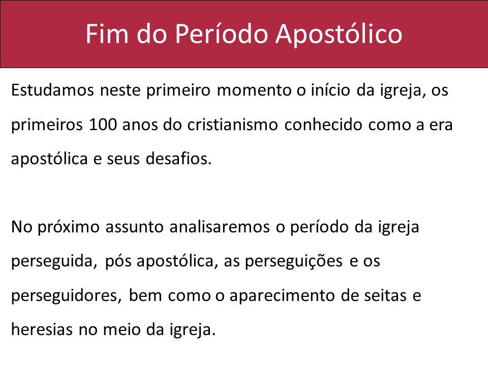 Fim do Período Apostólico