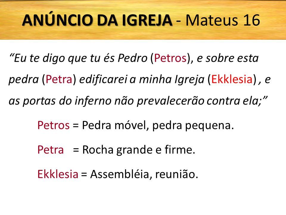 ANÚNCIO DA IGREJA - Mateus 16