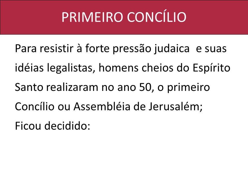 PRIMEIRO CONCÍLIO