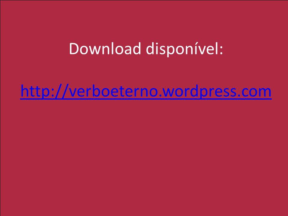 Download disponível: http://verboeterno.wordpress.com