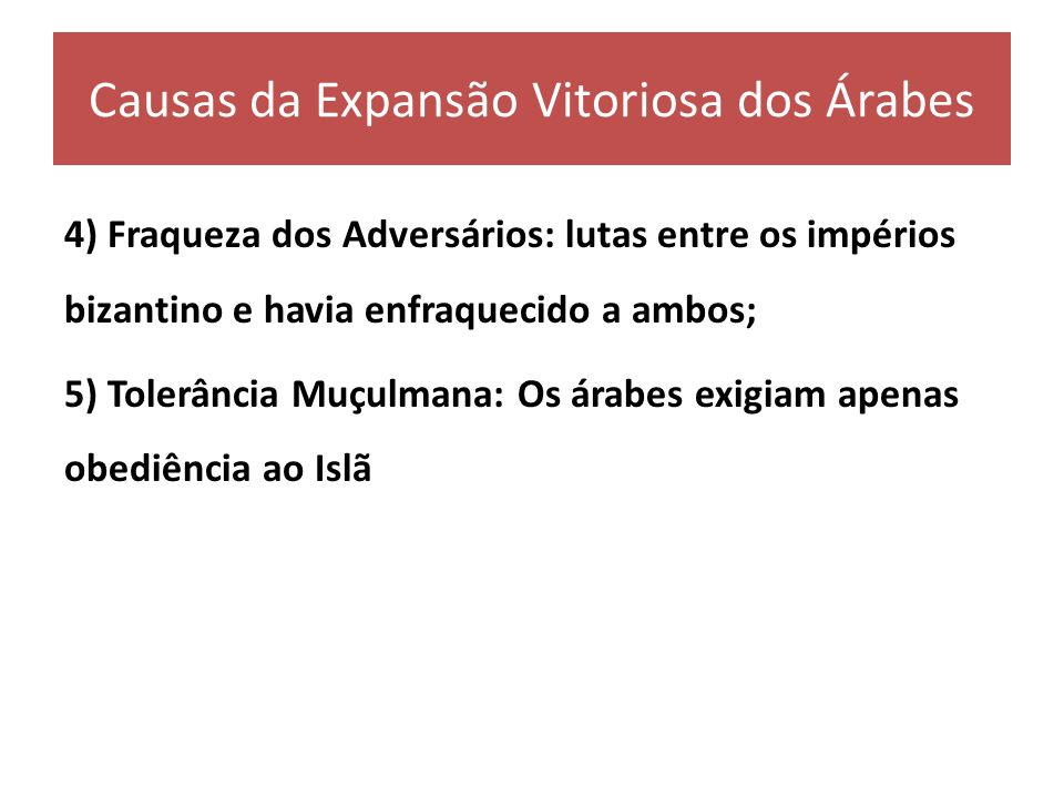 Causas da Expansão Vitoriosa dos Árabes