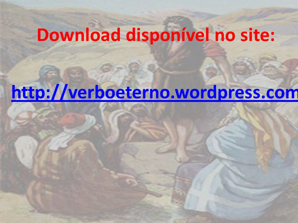 Download disponível no site: http://verboeterno.wordpress.com
