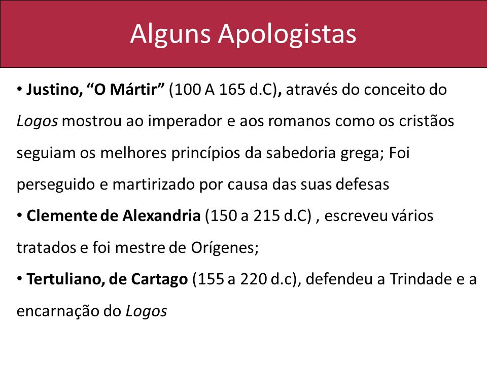 Alguns Apologistas