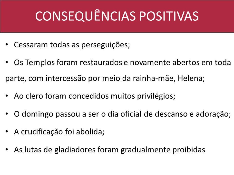 CONSEQUÊNCIAS POSITIVAS