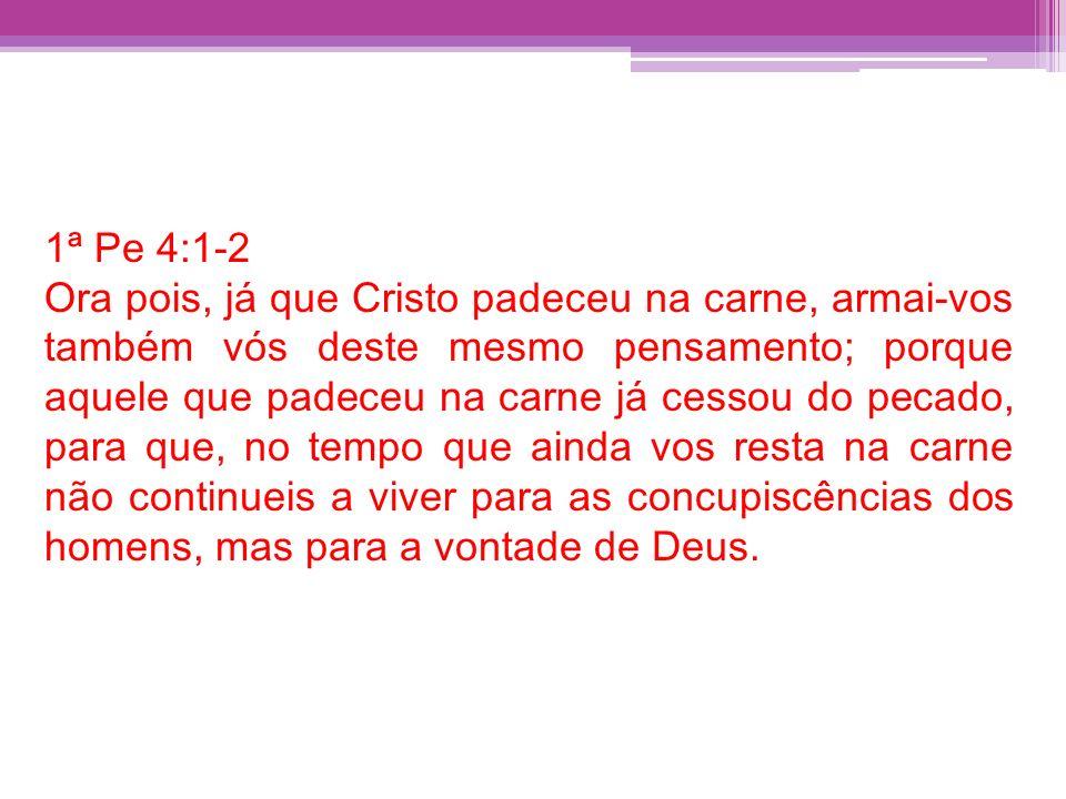 1ª Pe 4:1-2