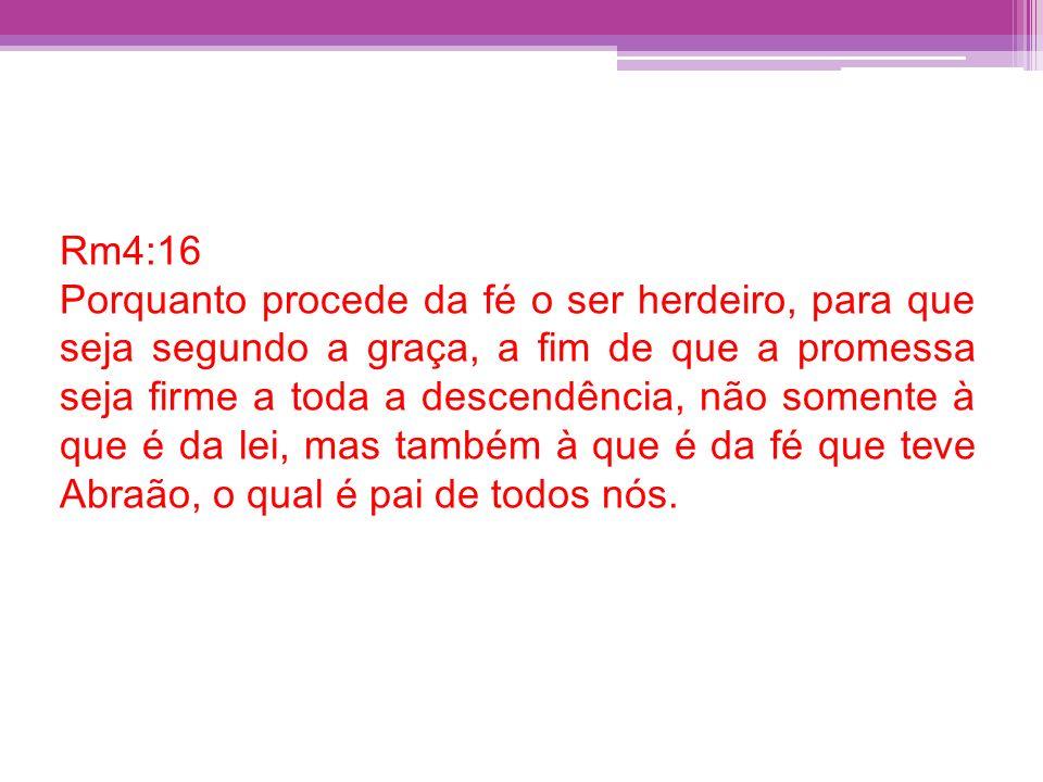 Rm4:16