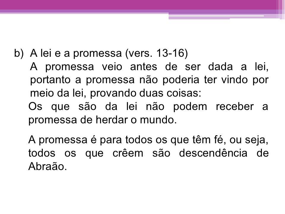 A lei e a promessa (vers. 13-16)
