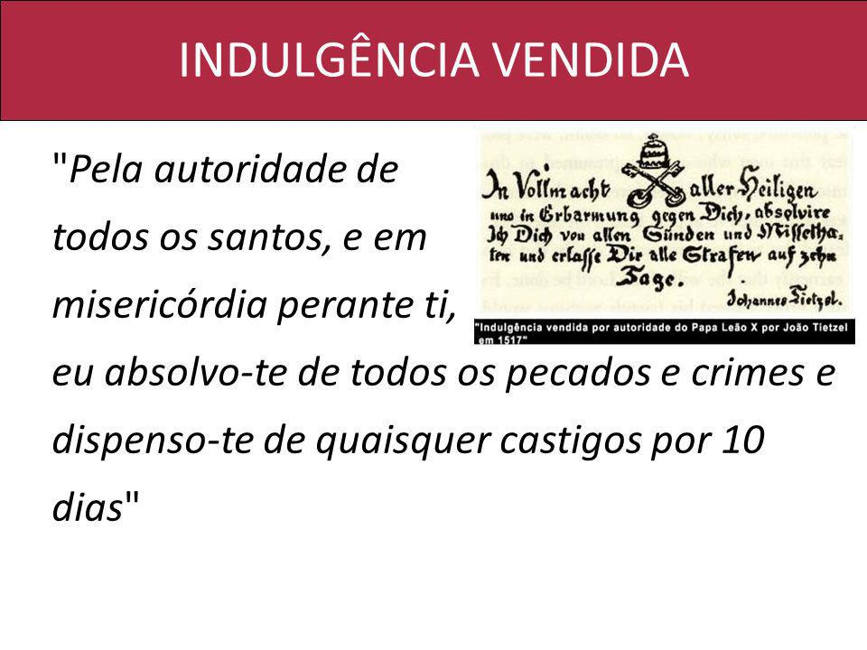 INDULGÊNCIA VENDIDA