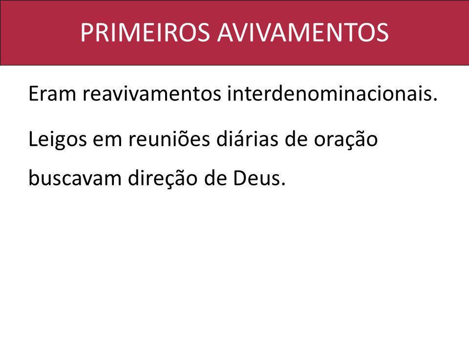 PRIMEIROS AVIVAMENTOS
