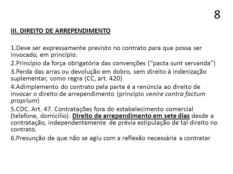 8 III. DIREITO DE ARREPENDIMENTO