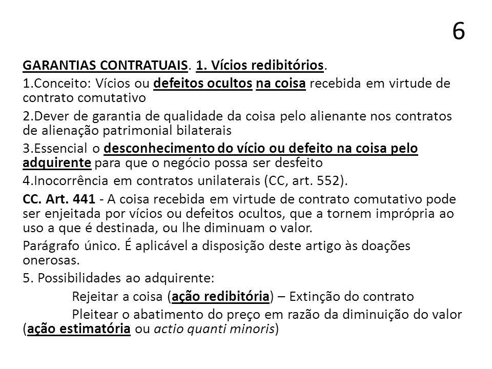 6 GARANTIAS CONTRATUAIS. 1. Vícios redibitórios.