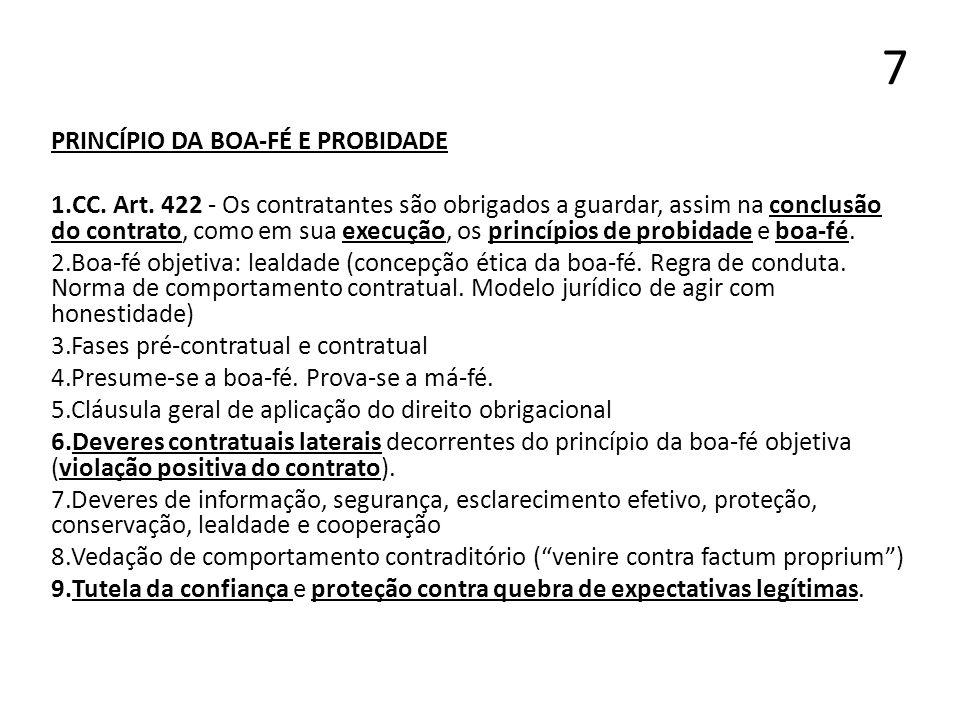 7 PRINCÍPIO DA BOA-FÉ E PROBIDADE
