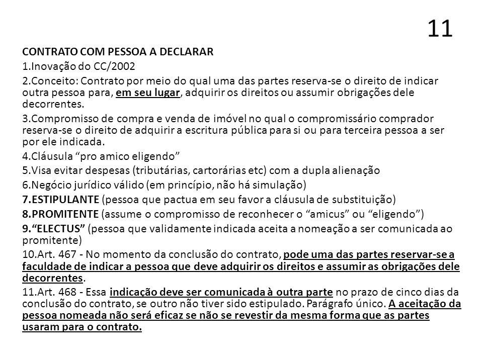 11 CONTRATO COM PESSOA A DECLARAR Inovação do CC/2002