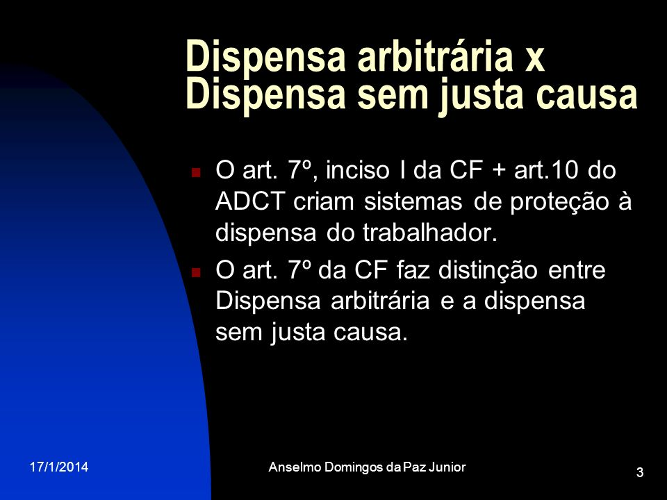 Dispensa arbitrária x Dispensa sem justa causa