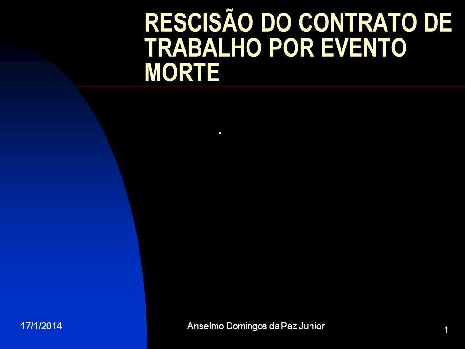 RESCISÃO DO CONTRATO DE TRABALHO POR EVENTO MORTE
