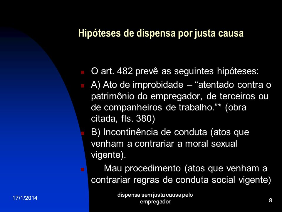 Hipóteses de dispensa por justa causa