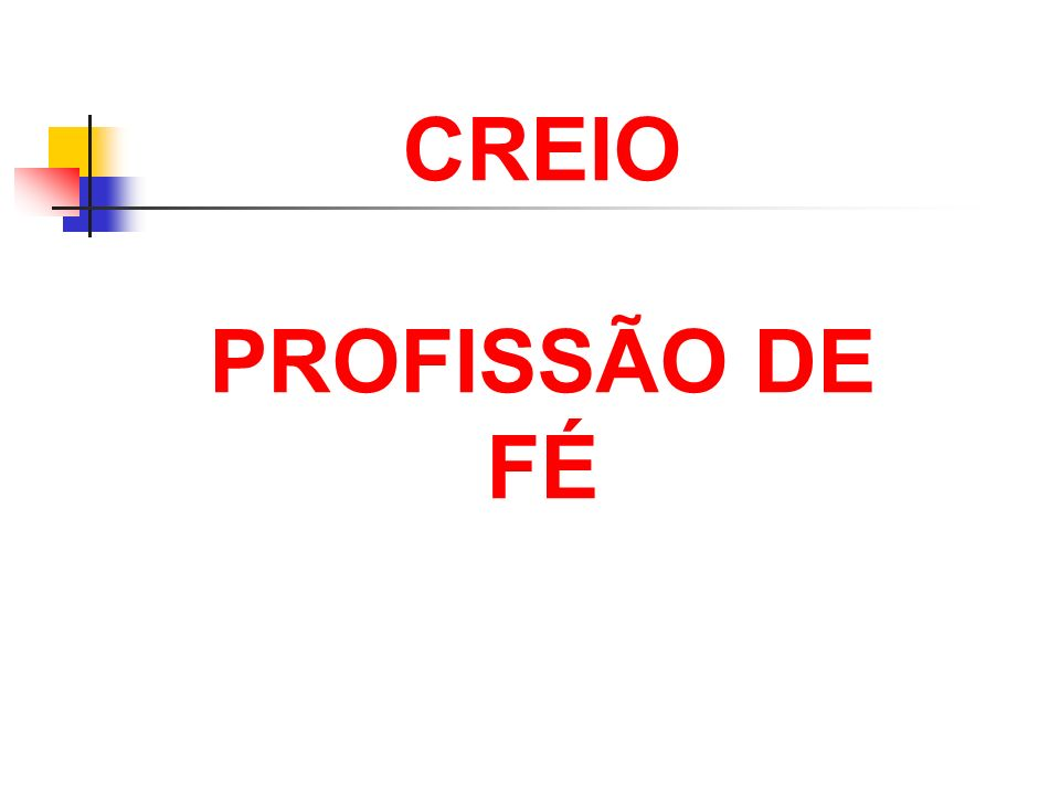 CREIO PROFISSÃO DE FÉ