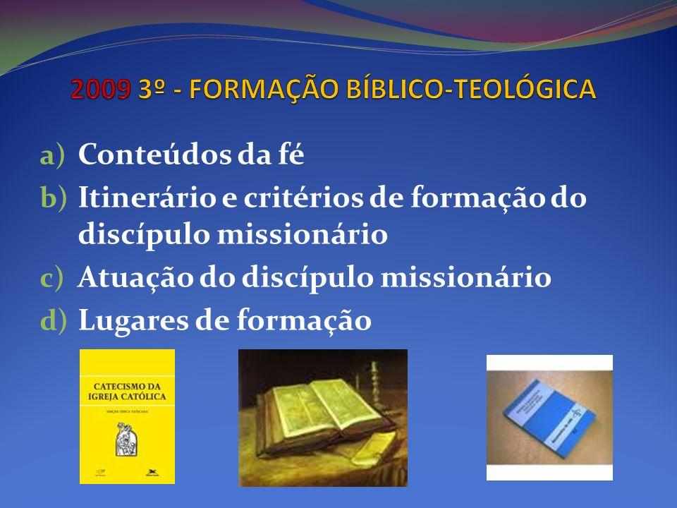 2009 3º - FORMAÇÃO BÍBLICO-TEOLÓGICA