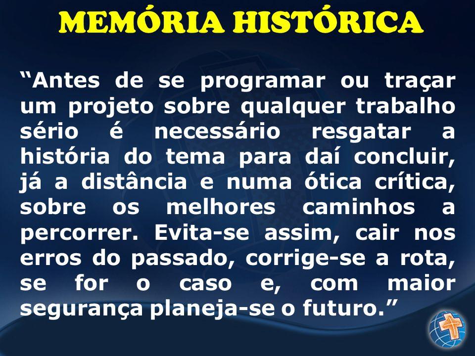 MEMÓRIA HISTÓRICA
