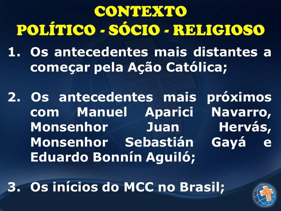 POLÍTICO - SÓCIO - RELIGIOSO