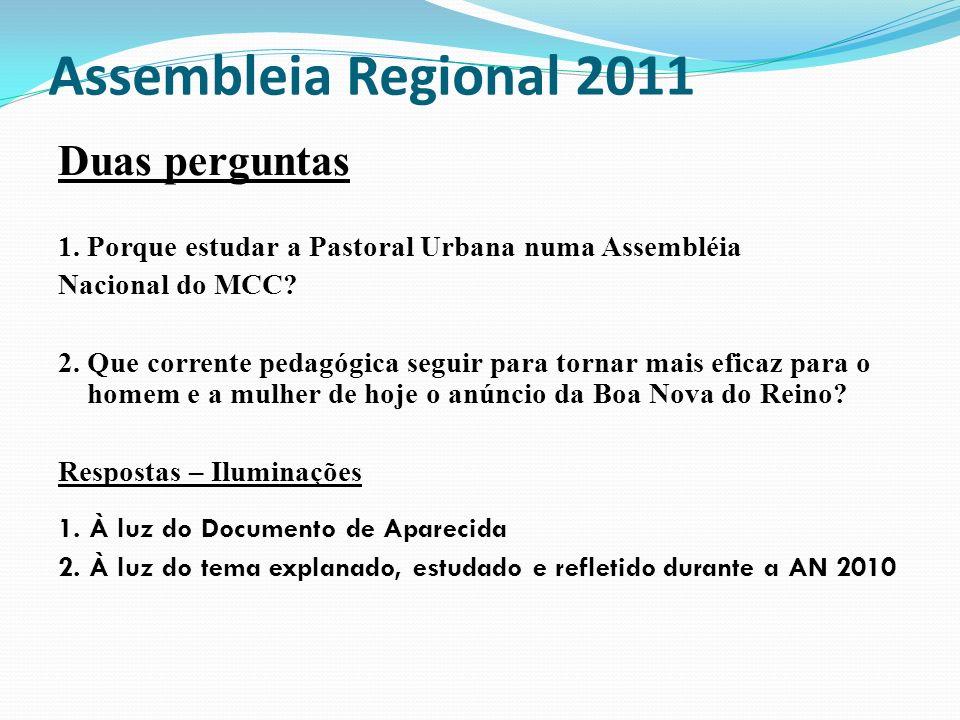 Assembleia Regional 2011 Duas perguntas