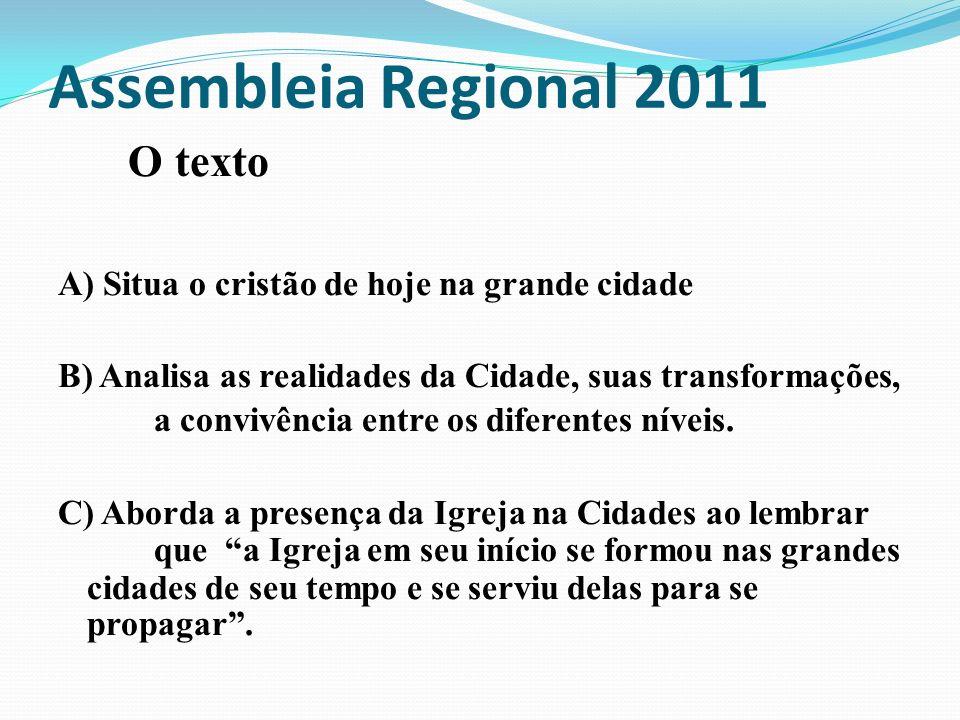 Assembleia Regional 2011 O texto