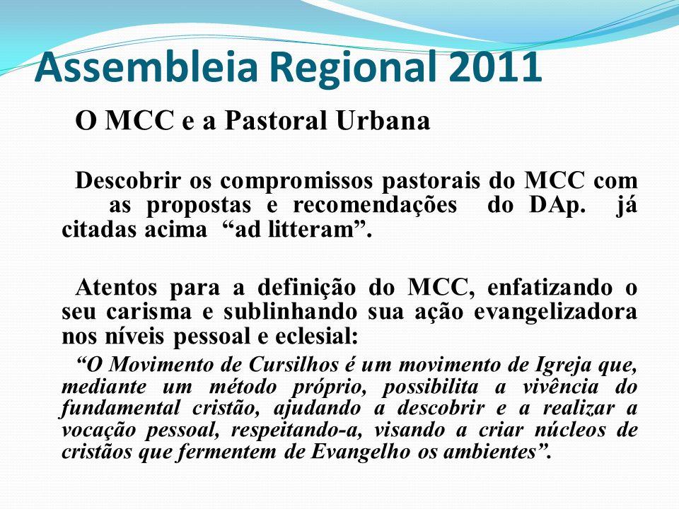 Assembleia Regional 2011 O MCC e a Pastoral Urbana