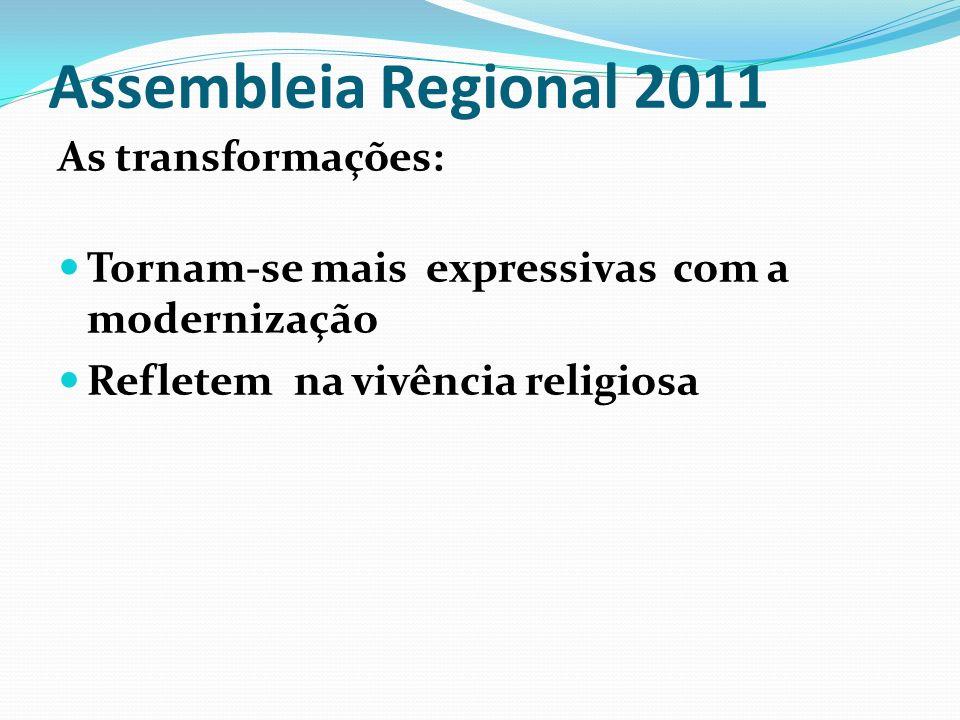 Assembleia Regional 2011 As transformações: