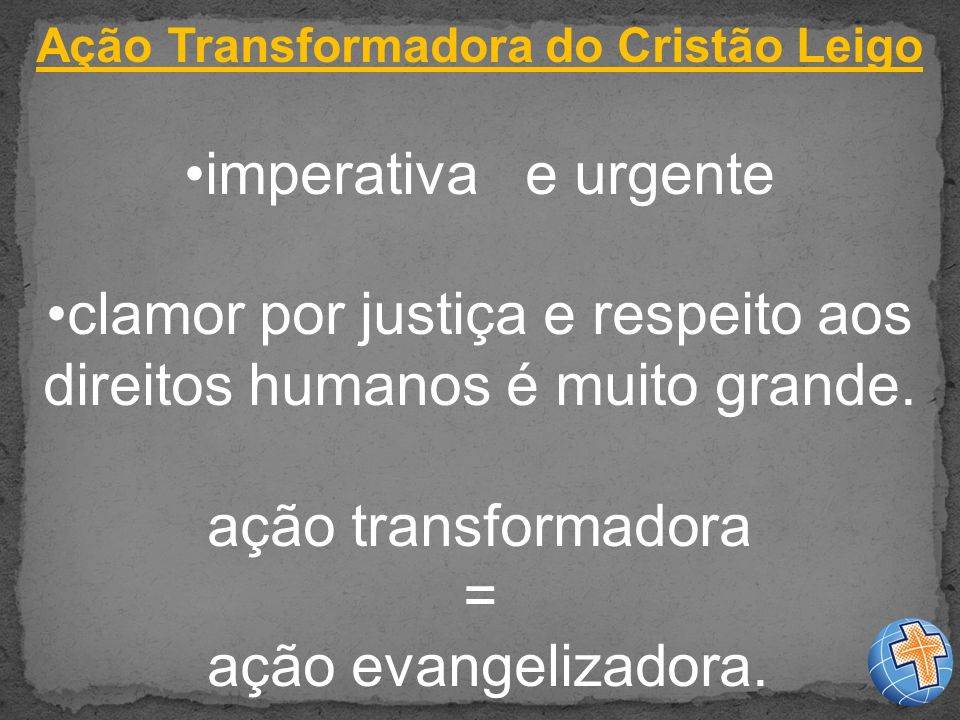 Ação Transformadora do Cristão Leigo