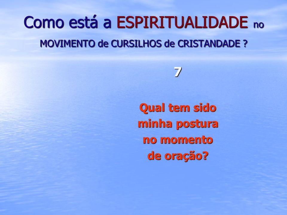 Como está a ESPIRITUALIDADE no MOVIMENTO de CURSILHOS de CRISTANDADE