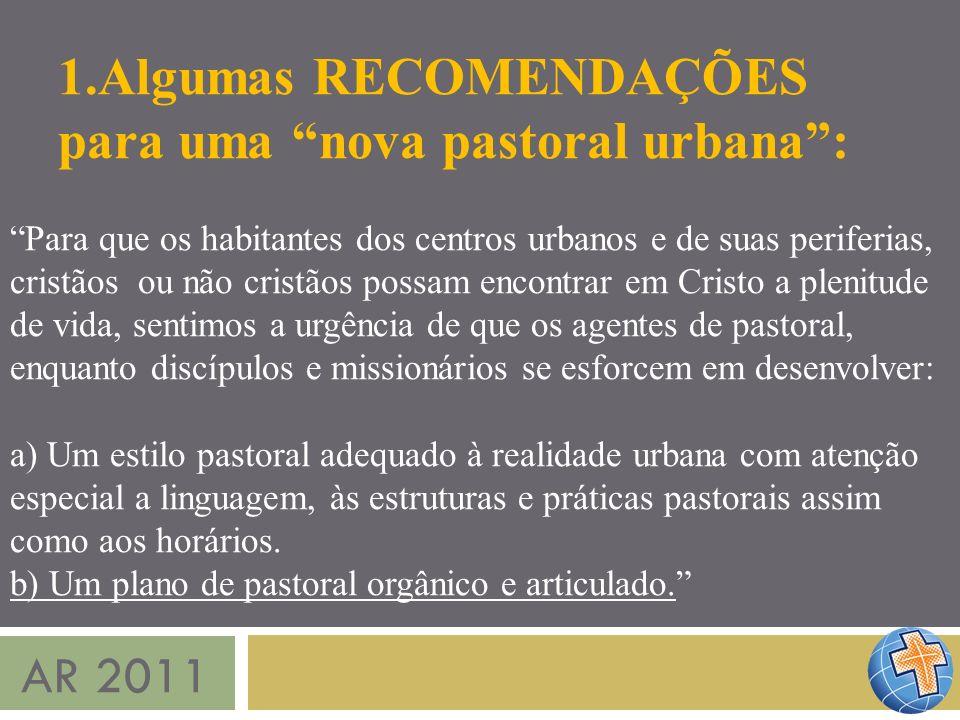 Algumas RECOMENDAÇÕES para uma nova pastoral urbana :