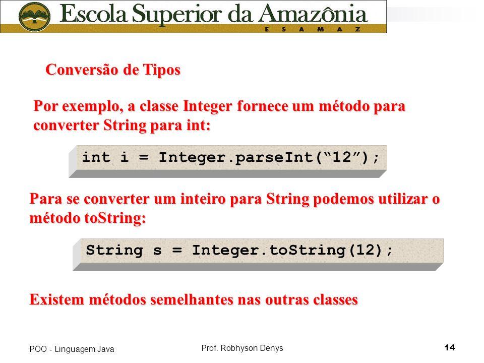 int i = Integer.parseInt( 12 );