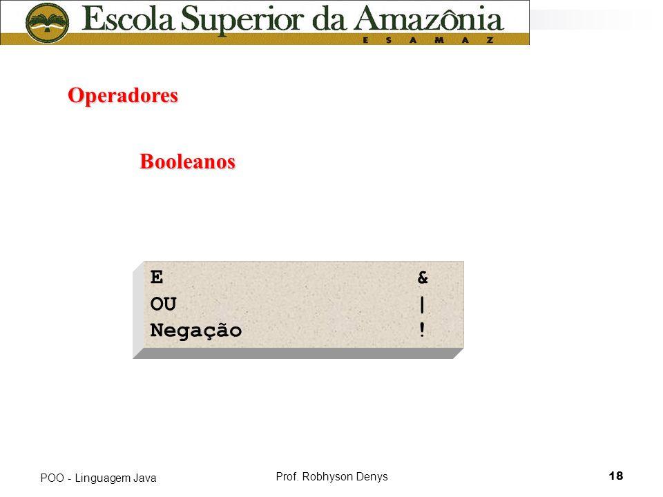 Operadores Booleanos E & OU | Negação ! POO - Linguagem Java