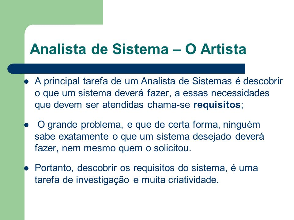 Analista de Sistema – O Artista