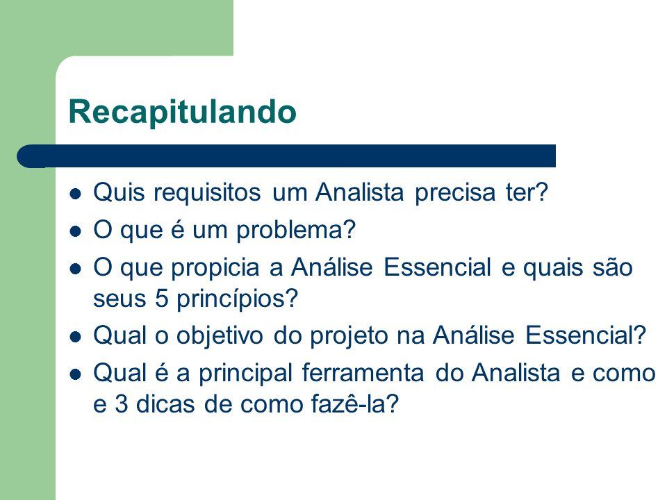 Recapitulando Quis requisitos um Analista precisa ter