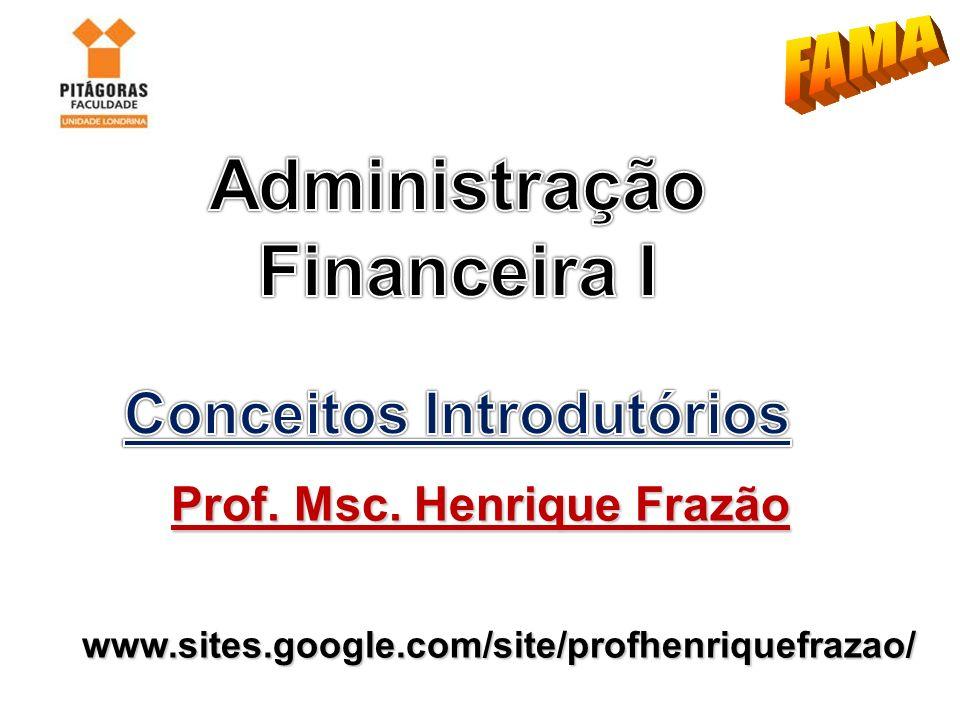 Conceitos Introdutórios Prof. Msc. Henrique Frazão