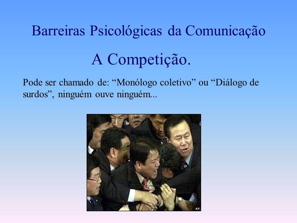 Barreiras Psicológicas da Comunicação