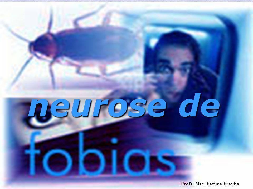 neurose de Profa. Msc. Fátima Frayha