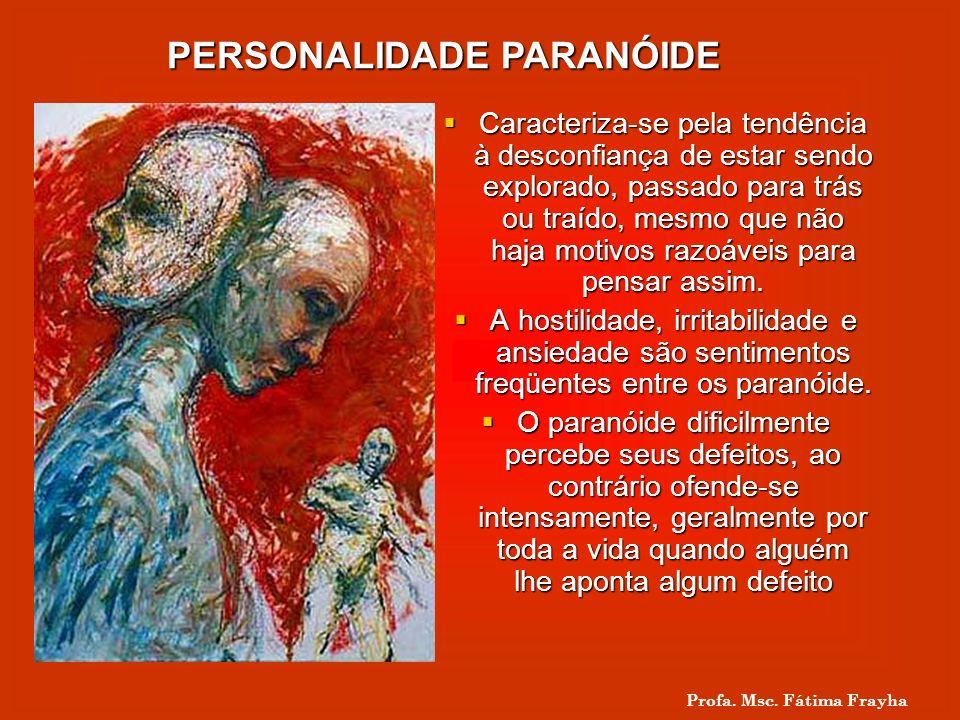 PERSONALIDADE PARANÓIDE