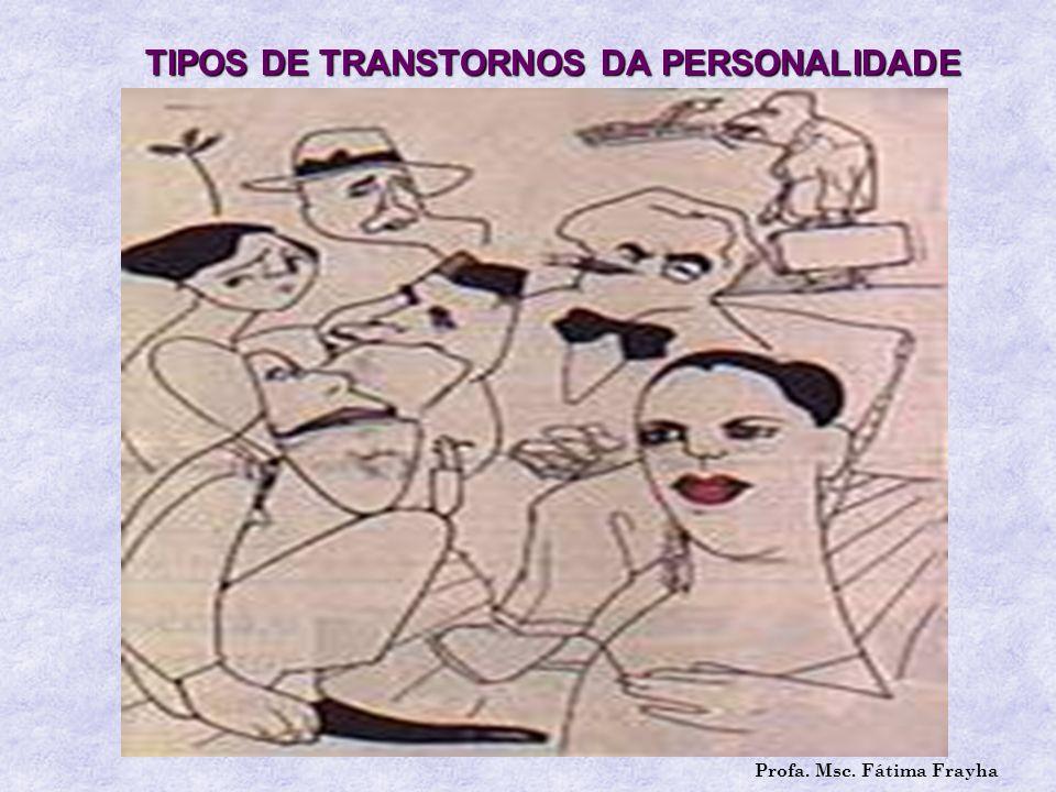 TIPOS DE TRANSTORNOS DA PERSONALIDADE