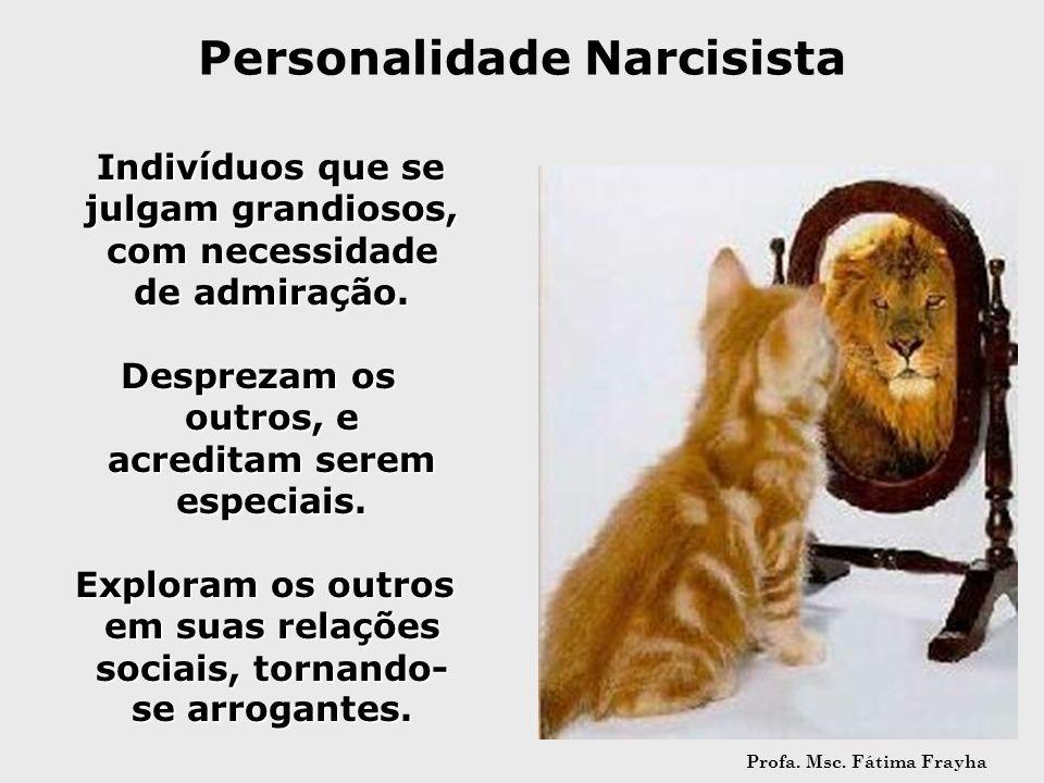 Personalidade Narcisista