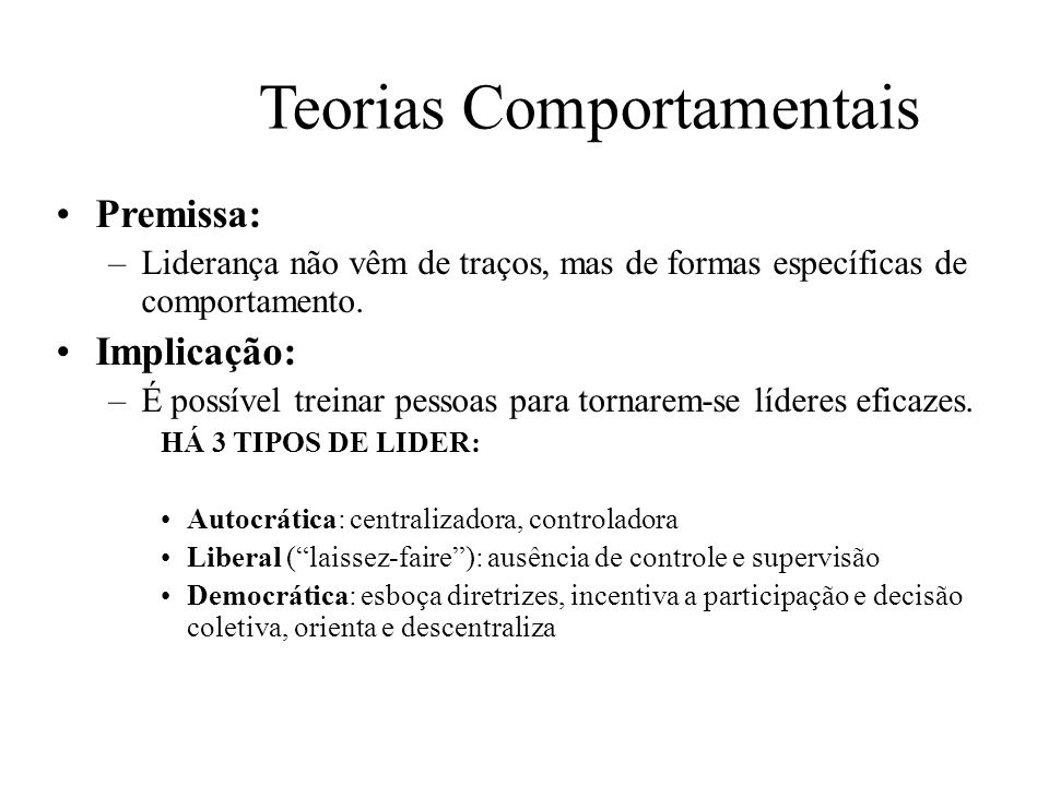 Teorias Comportamentais