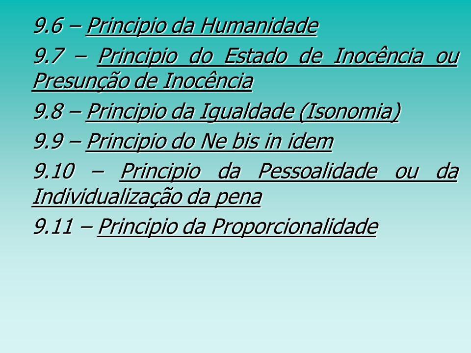 9.6 – Principio da Humanidade