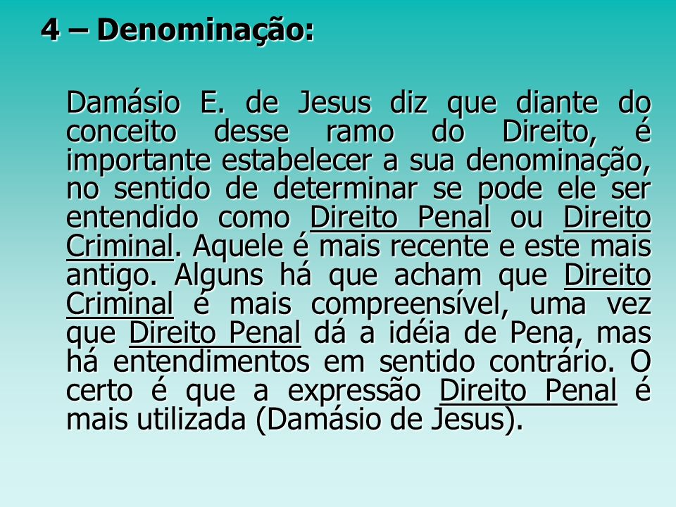 4 – Denominação: