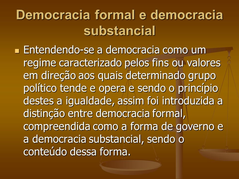Democracia formal e democracia substancial